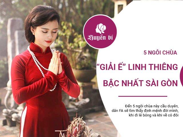 5 ngôi chùa giải ế linh thiêng bậc nhất Sài Gòn, khi đi lẻ bóng, khi về có đôi