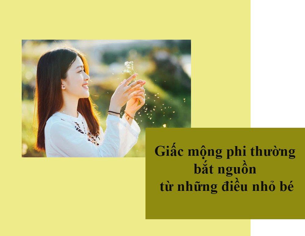 dung tham vong thu vi dai, hay lam tot nhung dieu binh thuong de tao nen thanh cong - 5