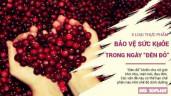 5 loại thực phẩm giúp bảo vệ cơ thể chị em trong ngày đèn đỏ
