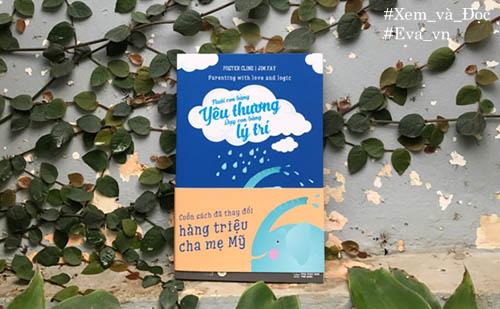 """nuoi con bang yeu thuong - day con bang ly tri"": bi quyet giao duc con thong minh - 4"