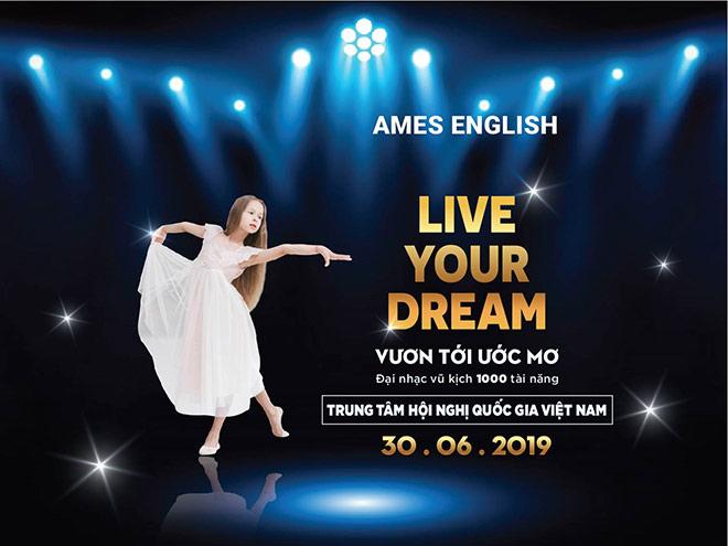 """1000 tai nang nhi toa sang tai dai nhac vu kich """"live your dream"""" - 1"""