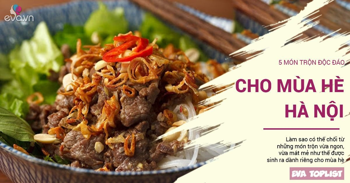 Món trộn - biến tấu ẩm thực thú vị của Hà Nội, vạn người mê bất chấp nắng hè