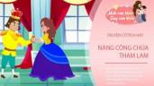 Truyện cổ tích: Nàng công chúa tham lam