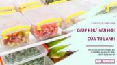 5 biện pháp khử sạch mùi hôi trong tủ lạnh vô cùng hiệu quả mà cực rẻ tiền