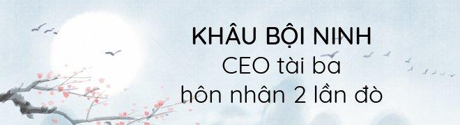 "khau boi ninh: tu nhan vien ""quen"" den hang nga dep nhat man anh, so huu tai san ""khung"" - 7"