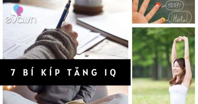 Ai cũng muốn có IQ cao, rèn luyện theo 7 cách đơn giản này giúp tăng sức mạnh não bộ