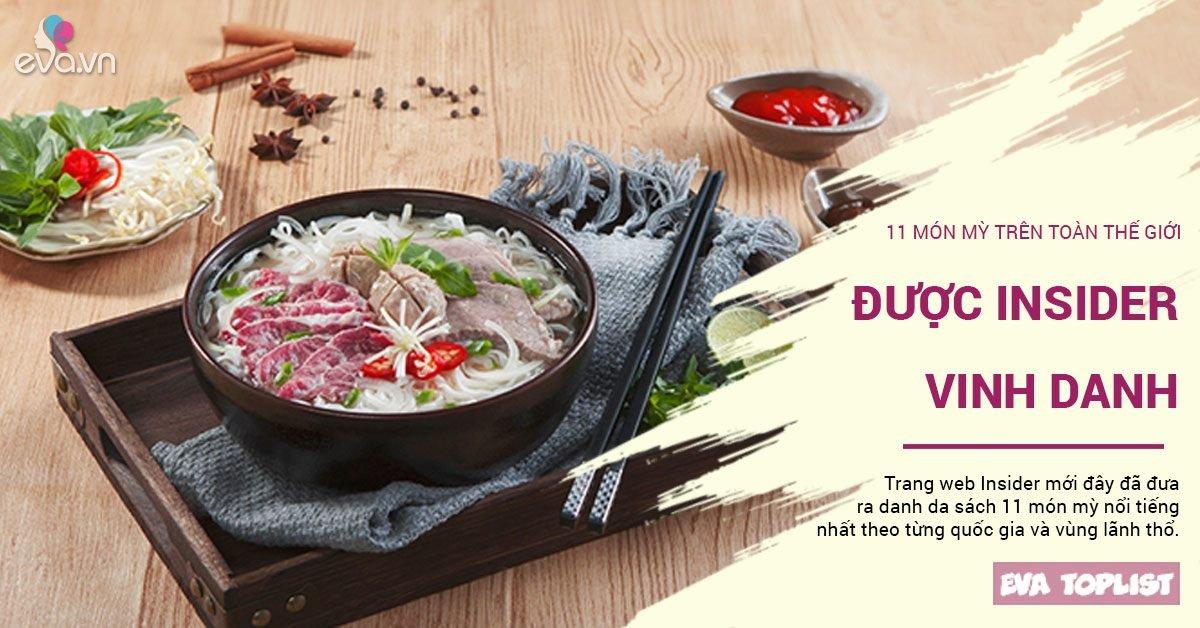 Phở của Việt Nam lọt top 11 món mỳ nổi tiếng toàn cầu được trang Insider vinh danh
