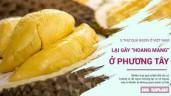 """5 loại quả ngon, phổ biến ở Việt Nam lại gây """"hoang mang"""", sợ hãi với người phương Tây"""