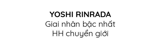 Yoshi Rinrada: Hồi sinh sau khi bị dày vò thể xác, thành giai nhân bậc nhất HH chuyển giới - 7