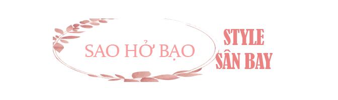 Thời trang sân bay sao Việt: người trùm kín mít, người phô ngực đầy eo thon - 10