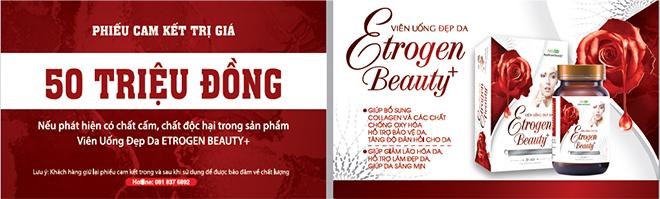 Sáng mịn da, chống lão hóa hiệu quả cùng Etrogen Beauty+ - 3