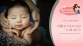 90% trẻ sơ sinh thích nằm sấp, nếu có dấu hiệu này mẹ coi chừng sức khoẻ con