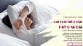 Bị mất ngủ không thể chủ quan vì cơ thể bạn sẽ sớm gặp 5 hệ quả nguy hiểm này