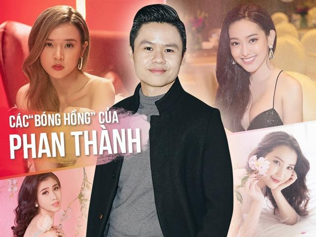 4 bóng hồng trong đời Phan Thành: Người đính hôn rồi vẫn chia tay, người 17 tuổi được