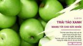 5 lợi ích tuyệt vời của táo xanh đối với làn da và sức khỏe